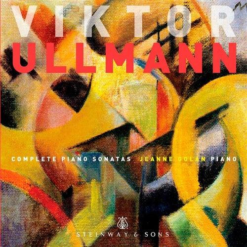 Ullmann: Complete Piano Sonatas by Jeanne Golan