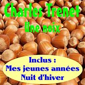 Play & Download Une noix by Charles Trenet | Napster