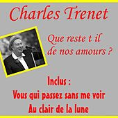 Play & Download Que reste t il de nos amours by Charles Trenet | Napster