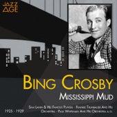 Mississippi Mud (1925 - 1929) by Bing Crosby