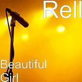 Play & Download Beautiful Girl by Rell | Napster
