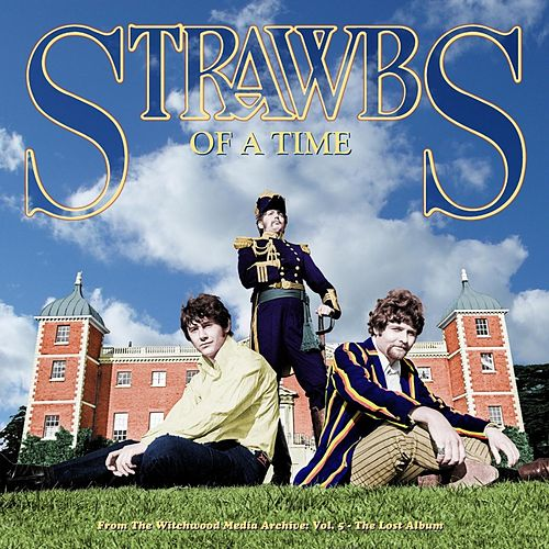 Play & Download Of A Time by The Strawbs | Napster