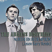 Northern Redemption (Jason Barry Remix) by Abrams Brothers