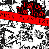 Tell Us The Truth: Punk Playlist von Various Artists