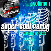 Super Soul Party Volume 1 - [The Dave Cash Collection] von Various Artists