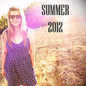 Music of Croatia: Summer Hits 2012 by Various Artists