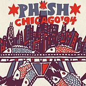 Phish: Chicago '94 by Phish