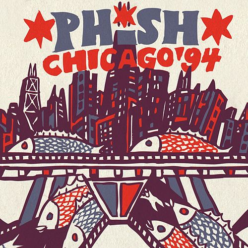 Play & Download Phish: Chicago '94 by Phish | Napster