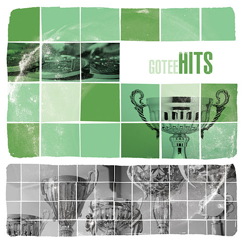 Play & Download Gotee Hits by Various Artists | Napster