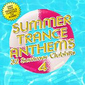 Play & Download Summer Trance Anthems 4 by Various Artists | Napster