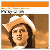 Play & Download Deluxe: Classics, Vol.1 by Patsy Cline | Napster