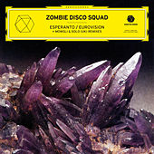 Play & Download Esperanto / Eurovision - EP by Zombie Disco Squad | Napster