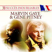Play & Download 30 Succès inoubliables: Marvin Gaye & Gene Pitney by Various Artists | Napster