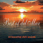 Play & Download Best of Del Mar ...33 Beautiful Chill Cafe Sounds by Various Artists | Napster