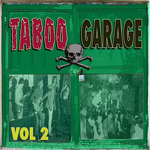 Play & Download Taboo Garage, Vol. 2 by Various Artists | Napster