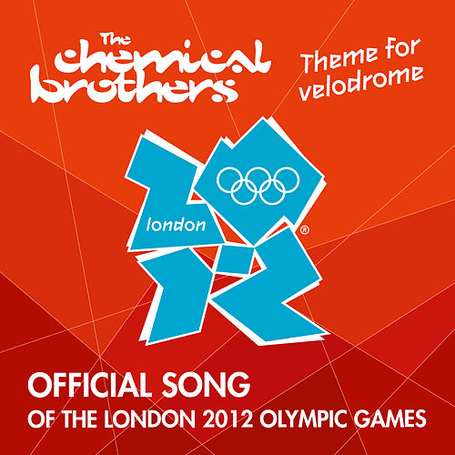 Theme For Velodrome by The Chemical Brothers