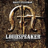 Play & Download Loudspeaker by Marty Friedman | Napster