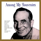 Play & Download Among My Souvenirs by Al Jolson | Napster