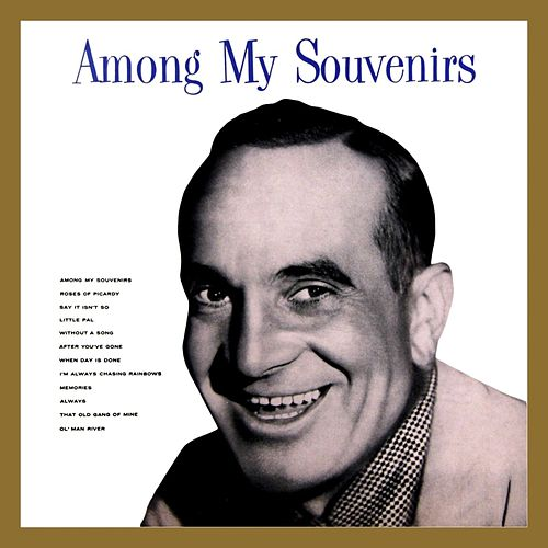 Among My Souvenirs by Al Jolson