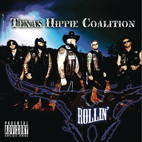 Play & Download Rollin' by Texas Hippie Coalition | Napster