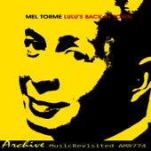 Lulu's Back in Town von Mel Tormè