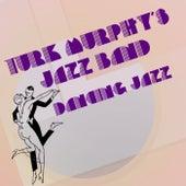 Dancing Jazz de Turk Murphy's Jazz Band