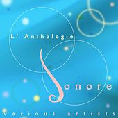 L'Anthologie Sonore von Various Artists