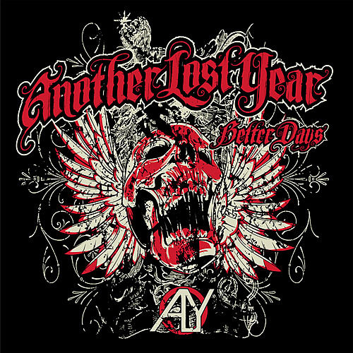 Play & Download Better Days by Another Lost Year | Napster