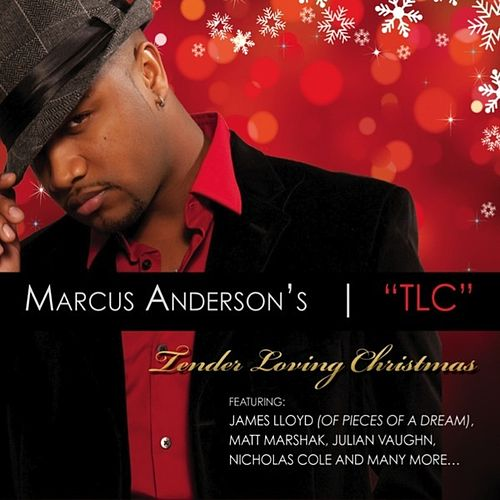 'TLC' Tender Loving Christmas by Marcus Anderson