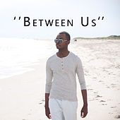 Between Us (feat. Michael Stever) by Nicholas Cole
