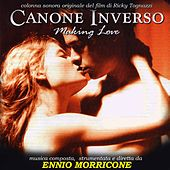 Play & Download Canone inverso (Original motion picture soundtrack) by Ennio Morricone | Napster