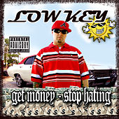 Stop Hating Get Money by Low Key