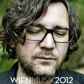 Play & Download Wien Musik 2012 by Various Artists | Napster