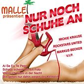 Play & Download Nur noch Schuhe an by Various Artists | Napster