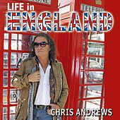 Life In England by Chris Andrews