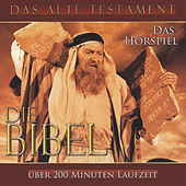 Play & Download Die Bibel - Das Alte Testament by Die Bibel | Napster