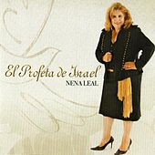 Play & Download El Profeta De Israel by Nena Leal | Napster