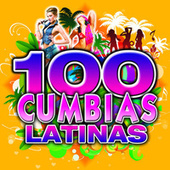 Cumbia Latina 100 Hits by Cumbia Latin Band
