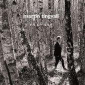 En ny dag by Martin Tingvall
