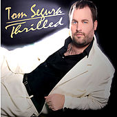 Thrilled by Tom Segura