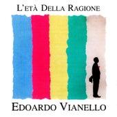 Play & Download L'età della ragione by Edoardo Vianello | Napster