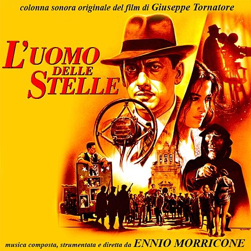 Play & Download L'uomo delle stelle (Original motion picture soundtrack) by Ennio Morricone | Napster