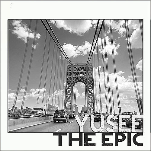 Play & Download The Epic by Yusuf / Cat Stevens | Napster