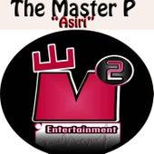 Asiri by Master P