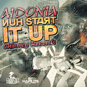 Nuh Start It Up by Aidonia