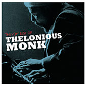The Very Best Of Thelonious Monk by Thelonious Monk