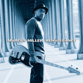 Play & Download Renaissance by Marcus Miller | Napster
