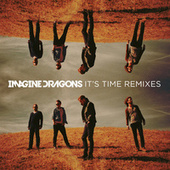It's Time Remixes by Imagine Dragons