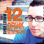 Play & Download 12 Drink Minimum by Jamie Lissow | Napster