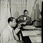 Play & Download This One's For Blanton by Duke Ellington | Napster